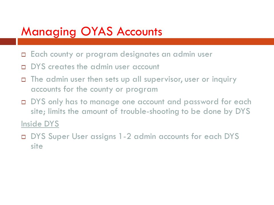 Managing OYAS Accounts