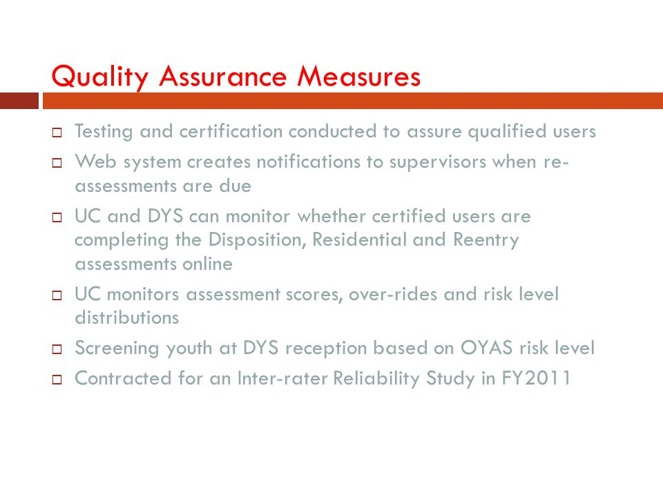 Quality Assurance Measures