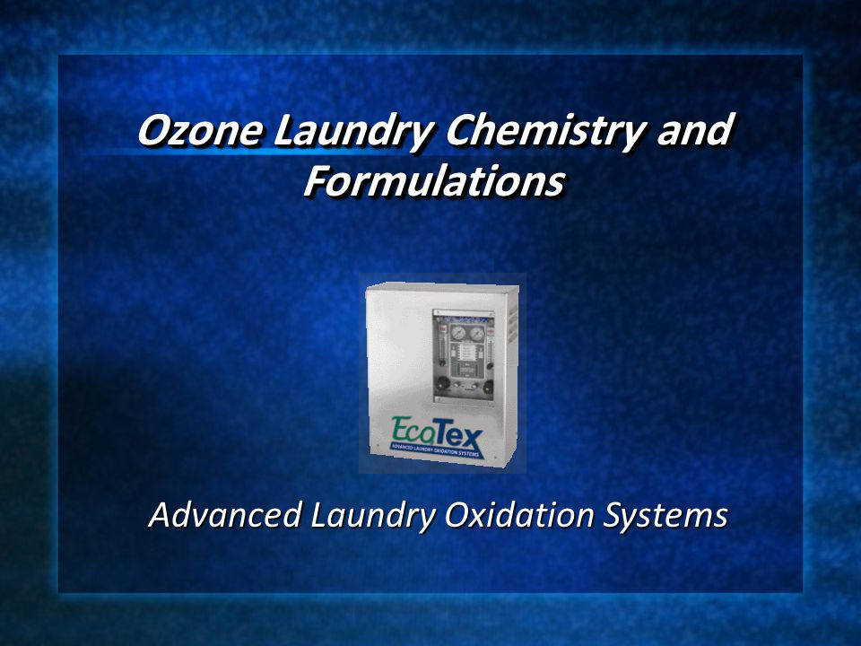 Ozone Laundry Chemistry and Formulations
