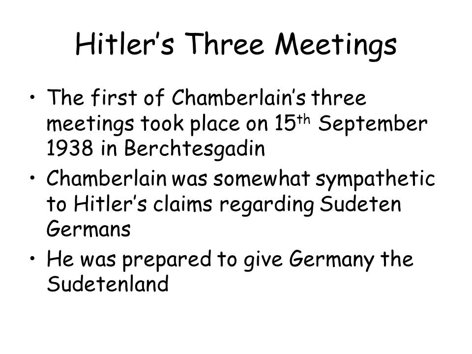 Hitler's Three Meetings