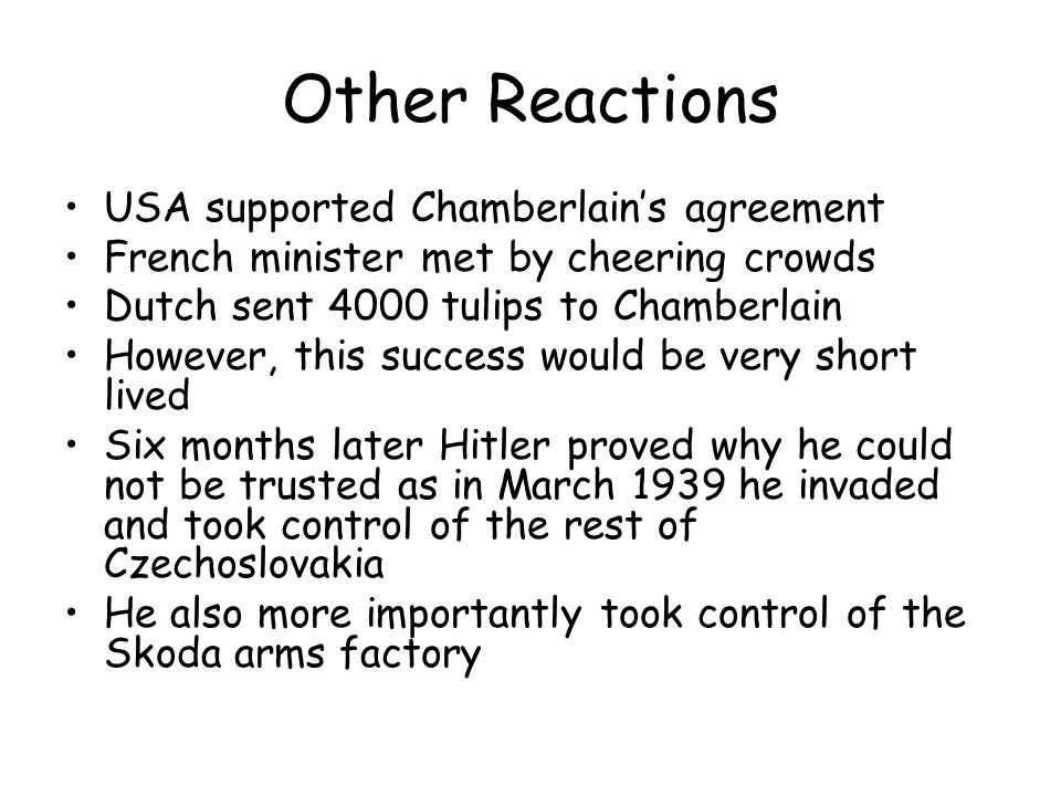 Other Reactions USA supported Chamberlain's agreement