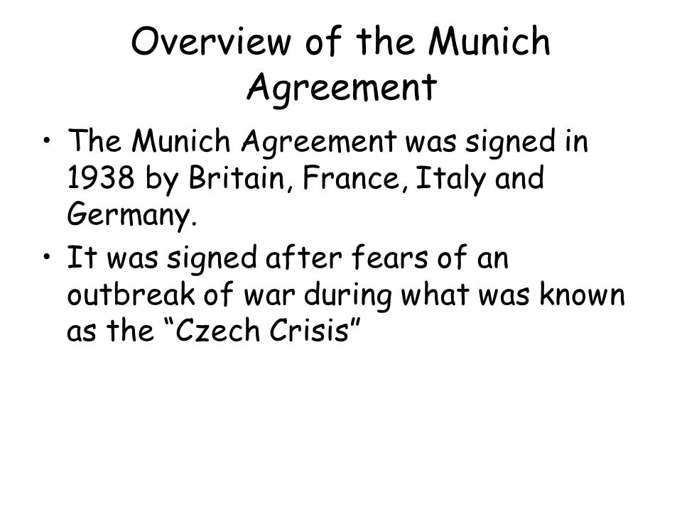 Overview of the Munich Agreement