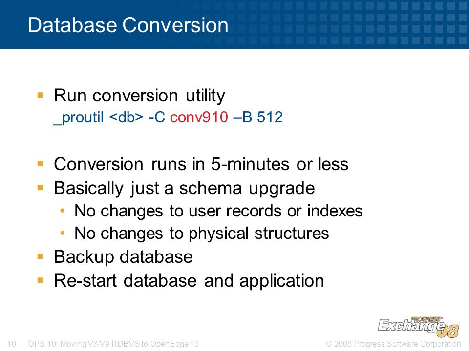 Database Conversion Run conversion utility