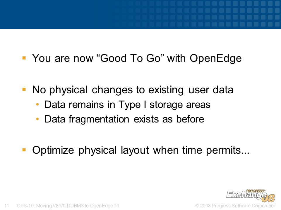 You are now Good To Go with OpenEdge