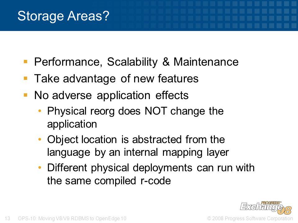 Storage Areas Performance, Scalability & Maintenance