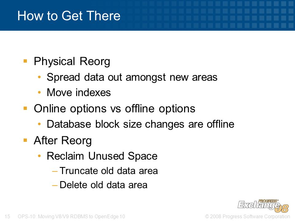 How to Get There Physical Reorg Online options vs offline options