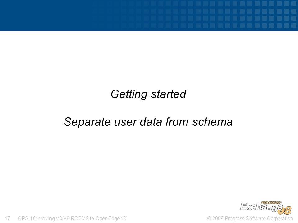 Separate user data from schema