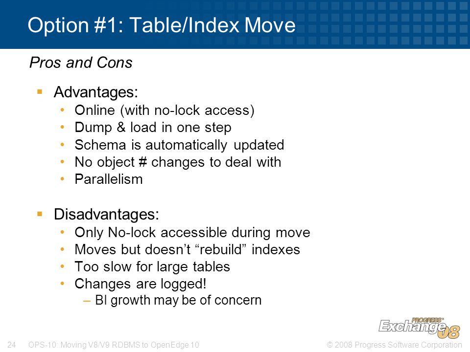 Option #1: Table/Index Move