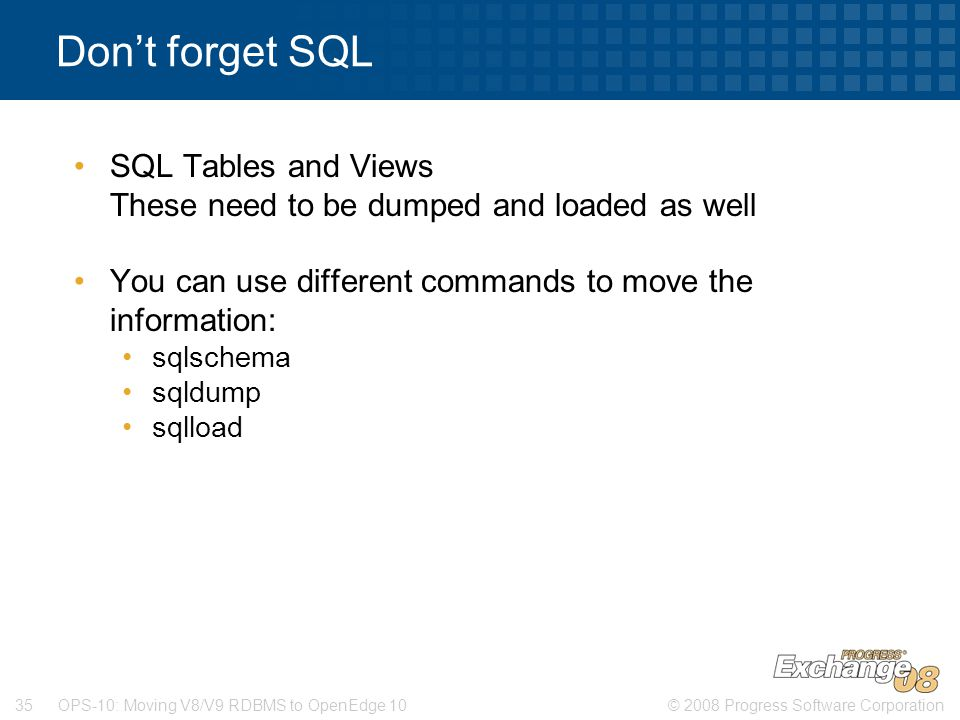 Don't forget SQL SQL Tables and Views