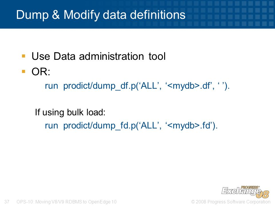 Dump & Modify data definitions