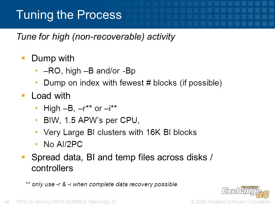 Tuning the Process Tune for high (non-recoverable) activity Dump with