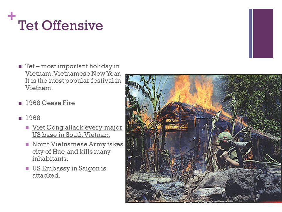 Tet Offensive Tet – most important holiday in Vietnam, Vietnamese New Year. It is the most popular festival in Vietnam.