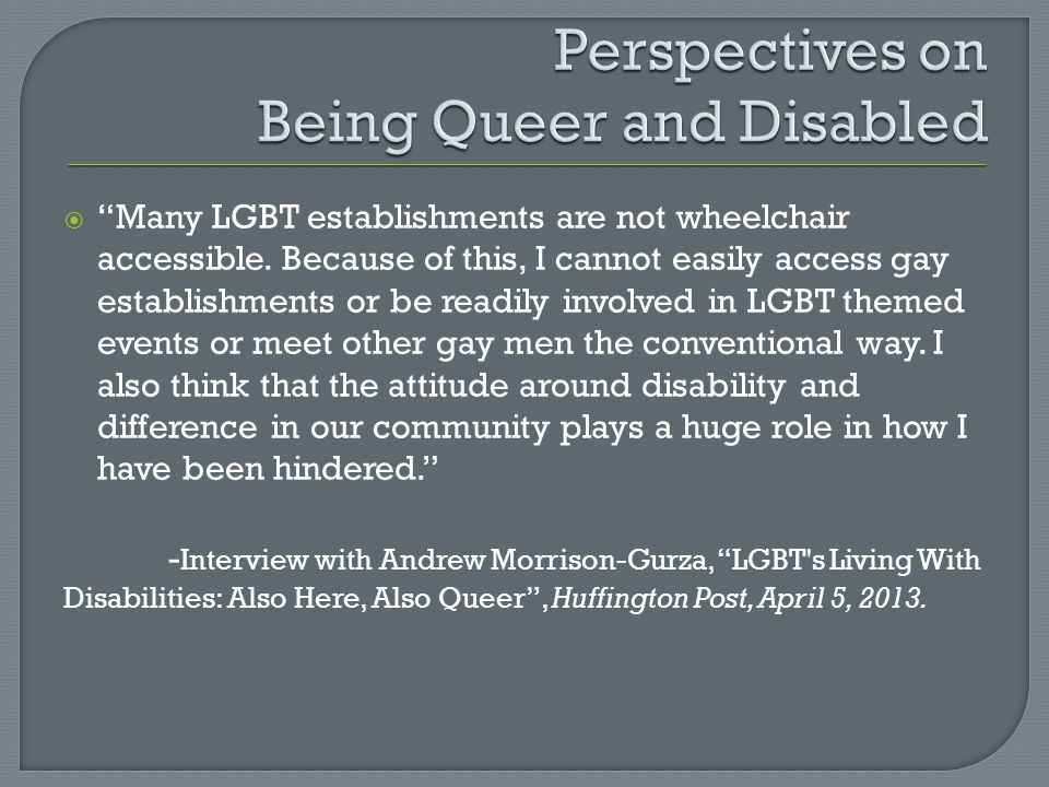 Perspectives on Being Queer and Disabled
