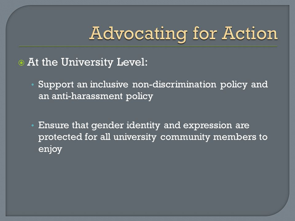 Advocating for Action At the University Level: