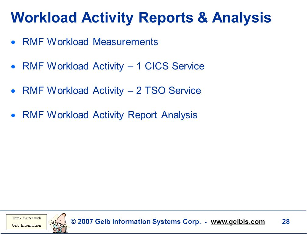 Workload Activity Reports & Analysis