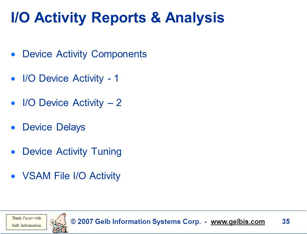 I/O Activity Reports & Analysis