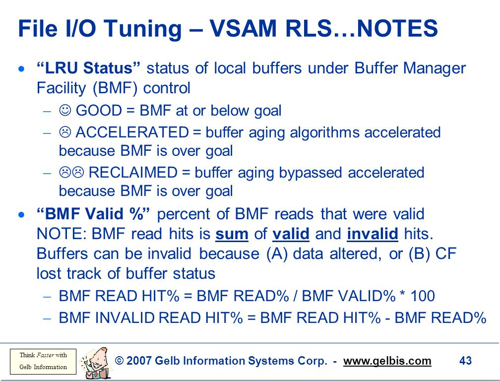 File I/O Tuning – VSAM RLS…NOTES