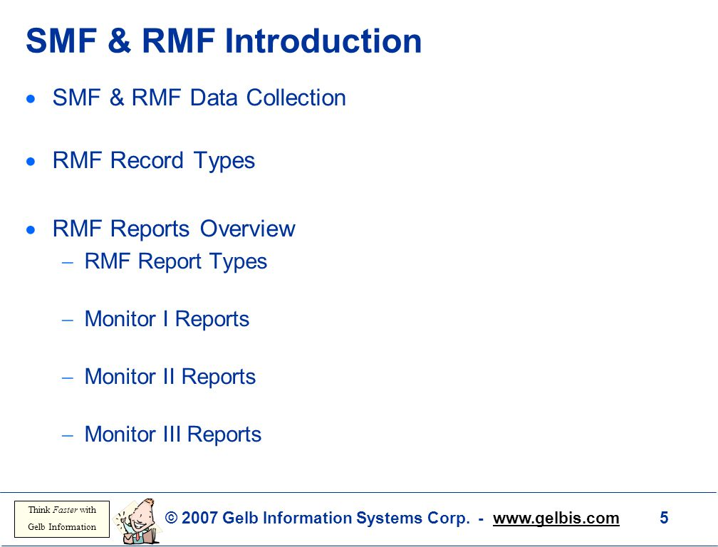 SMF & RMF Introduction SMF & RMF Data Collection RMF Record Types