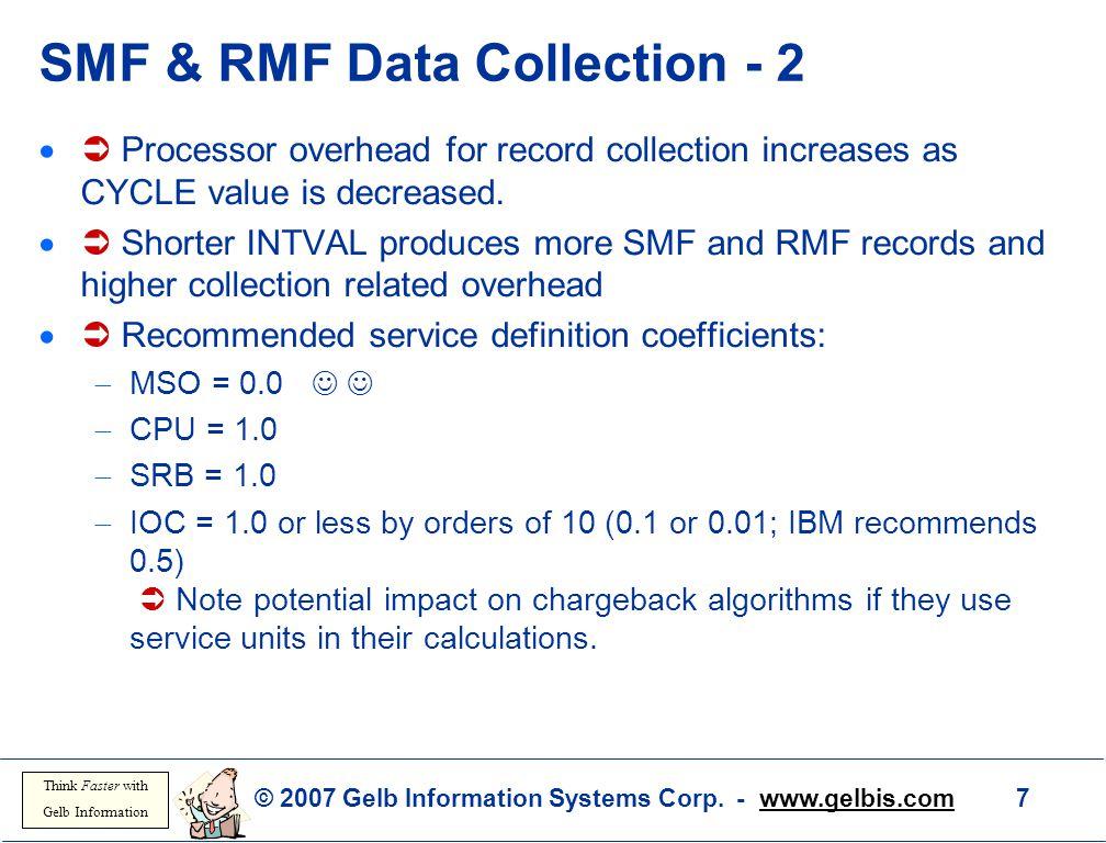 SMF & RMF Data Collection - 2