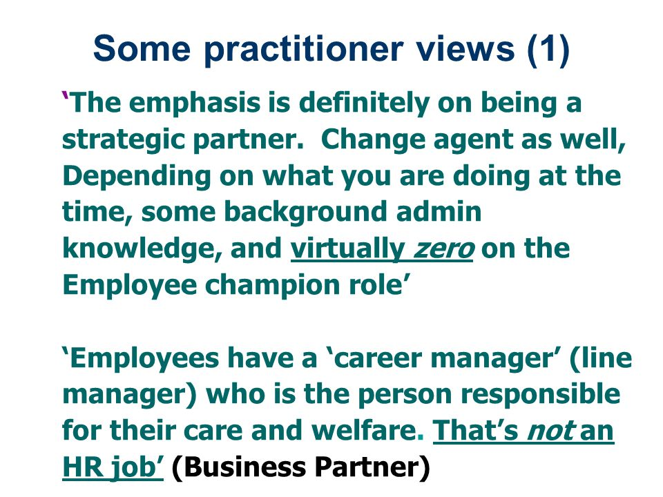 Some practitioner views (1)