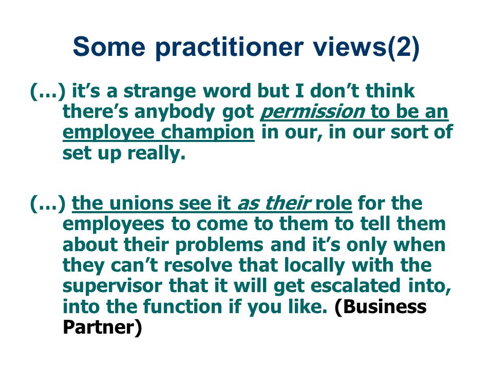 Some practitioner views(2)