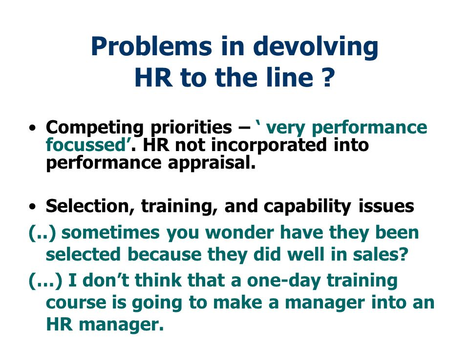 Problems in devolving HR to the line