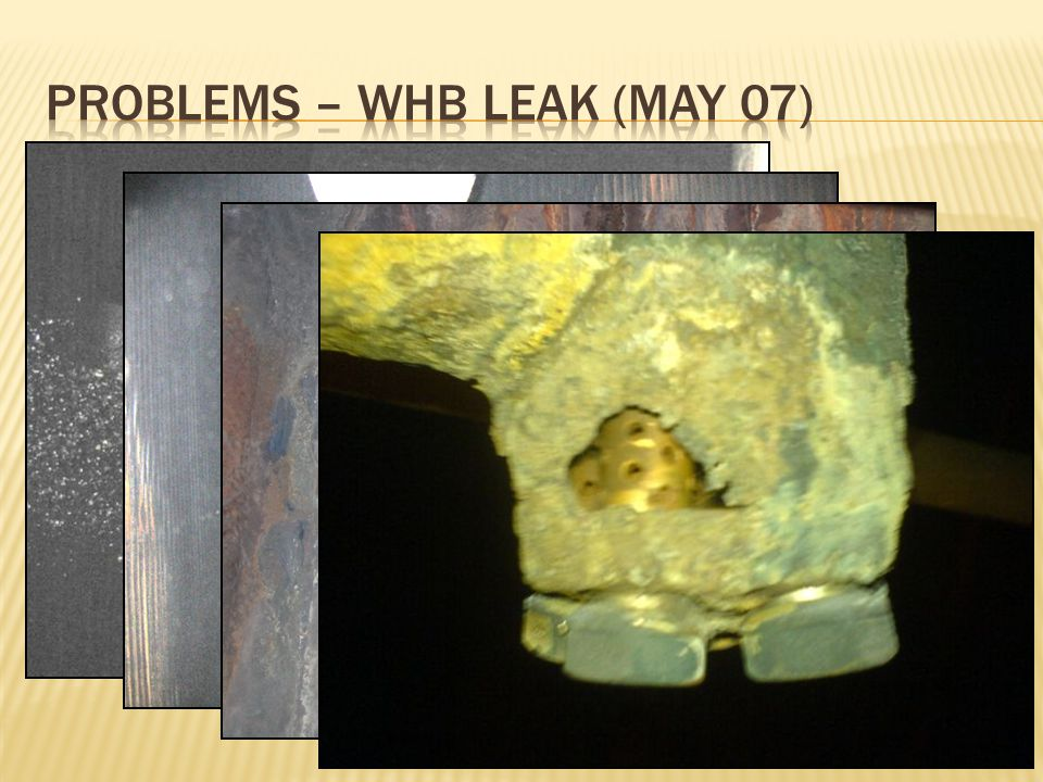 Problems – WHB Leak (May 07)