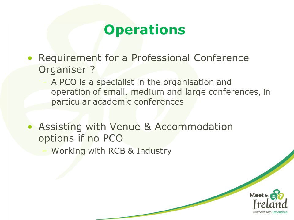 Operations Requirement for a Professional Conference Organiser