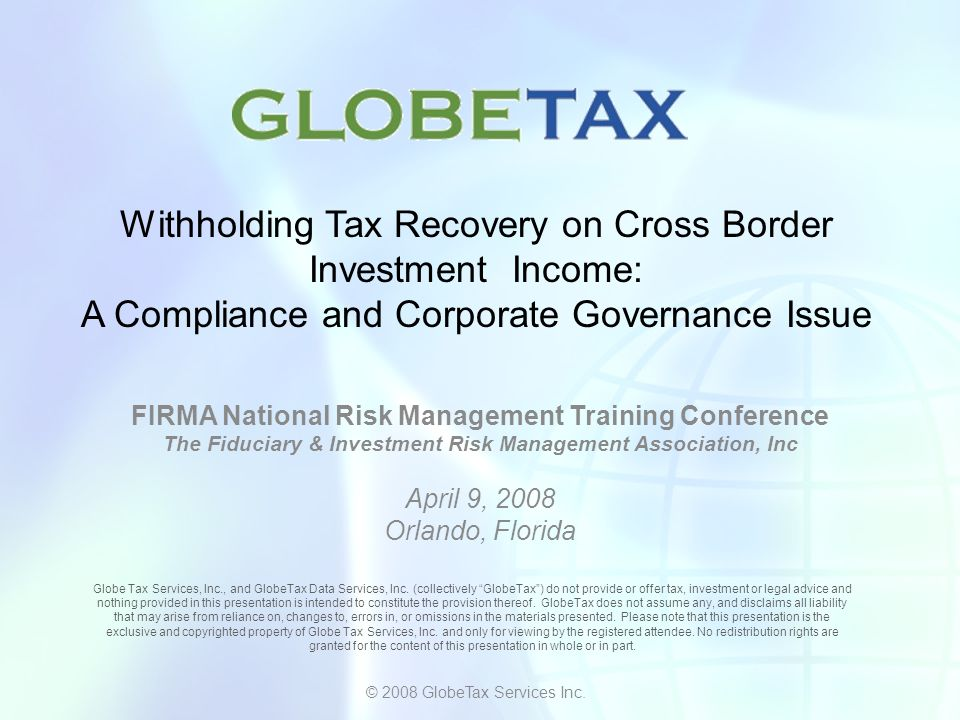 Withholding Tax Recovery on Cross Border Investment Income: A Compliance and Corporate Governance Issue
