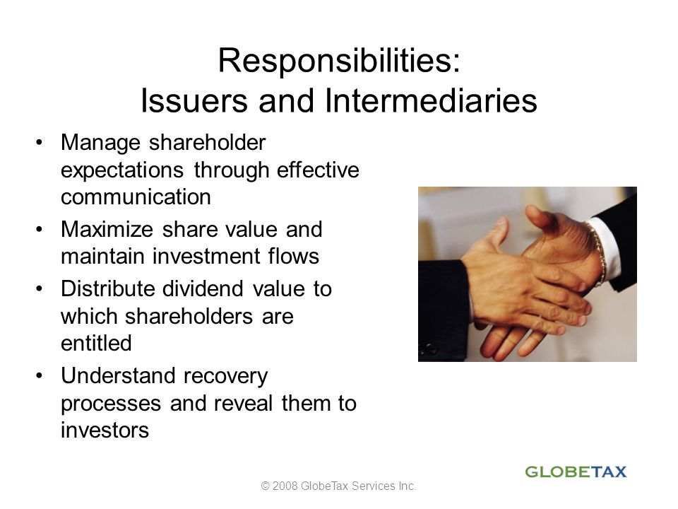 Responsibilities: Issuers and Intermediaries