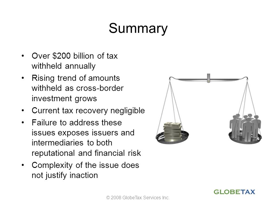 © 2008 GlobeTax Services Inc.