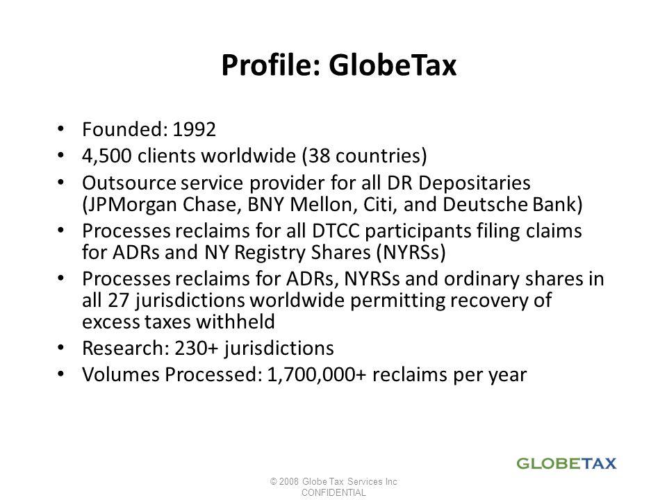 © 2008 Globe Tax Services Inc
