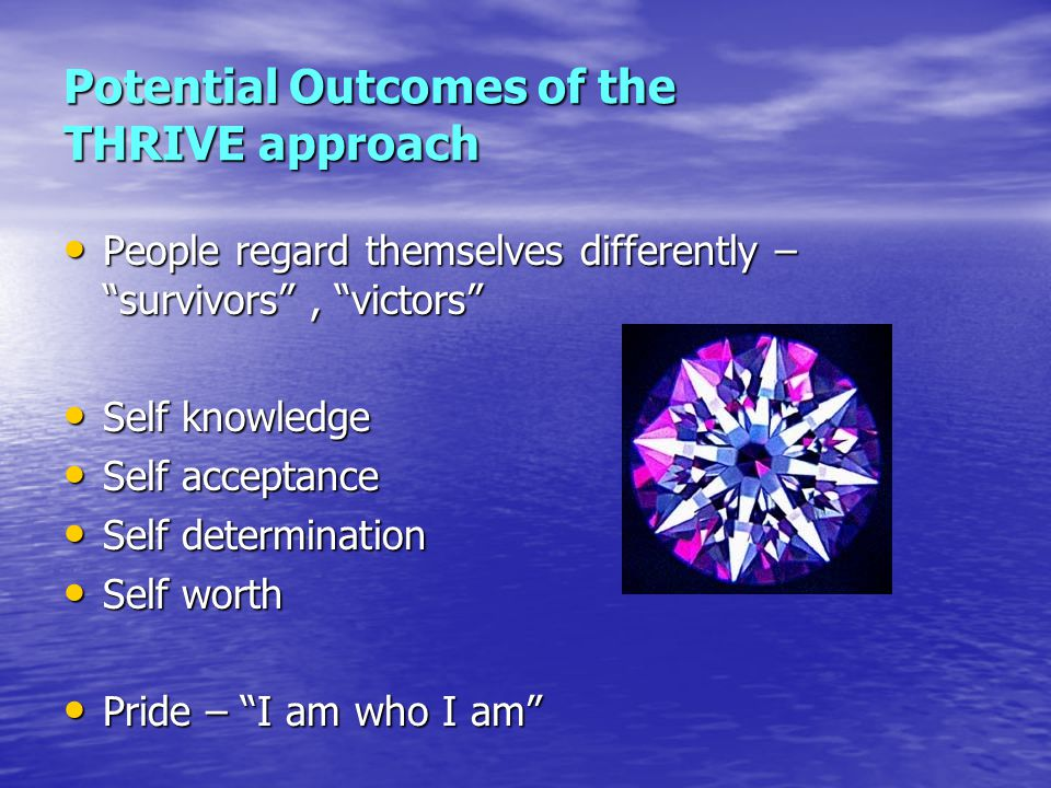 Potential Outcomes of the THRIVE approach