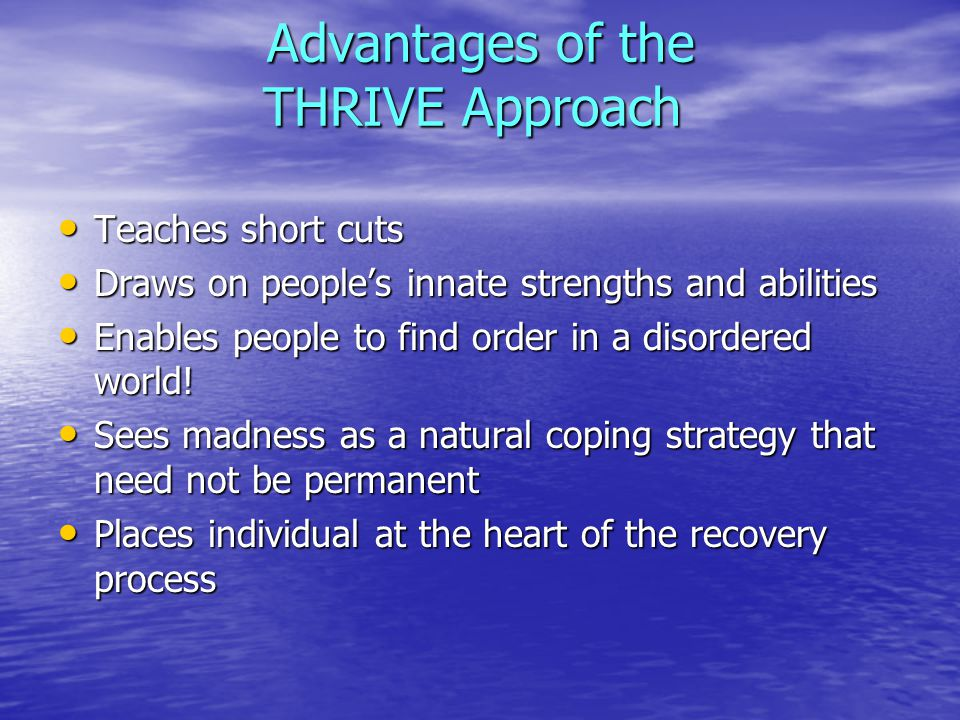 Advantages of the THRIVE Approach