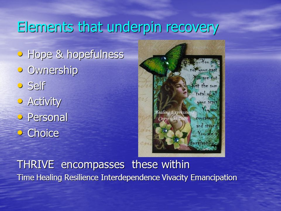 Elements that underpin recovery