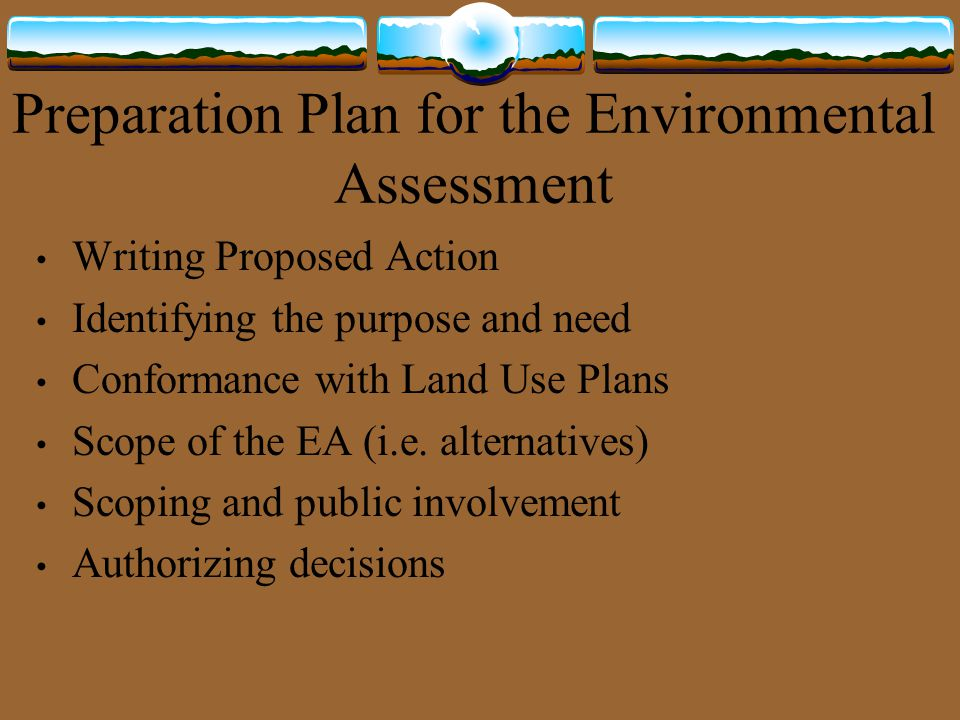 Preparation Plan for the Environmental Assessment