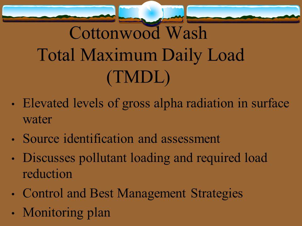 Cottonwood Wash Total Maximum Daily Load (TMDL)
