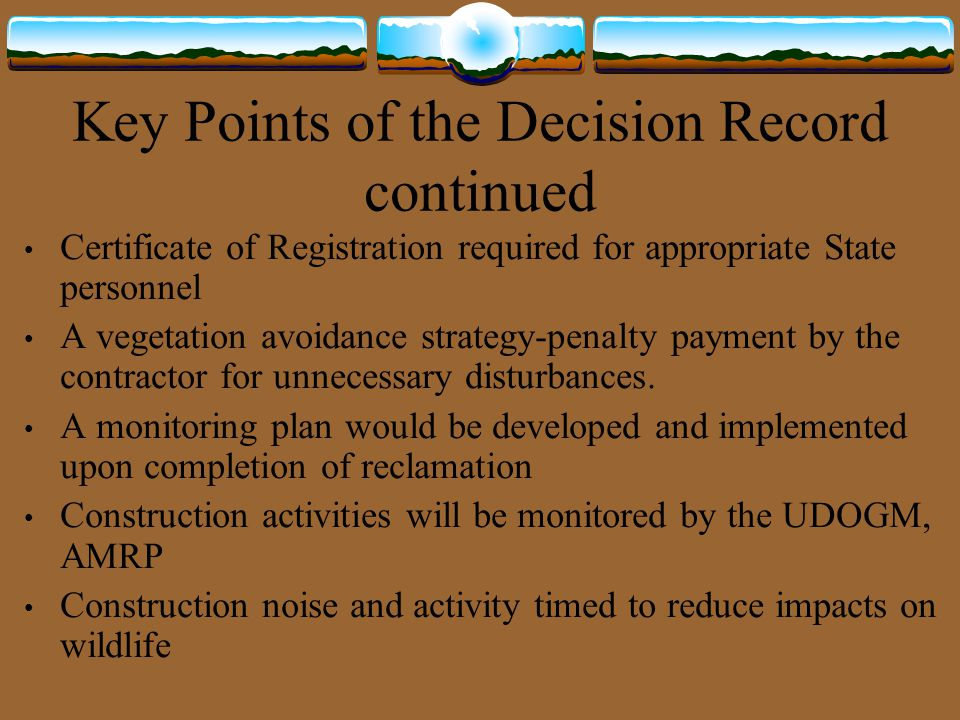 Key Points of the Decision Record continued