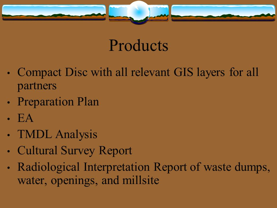 Products Compact Disc with all relevant GIS layers for all partners