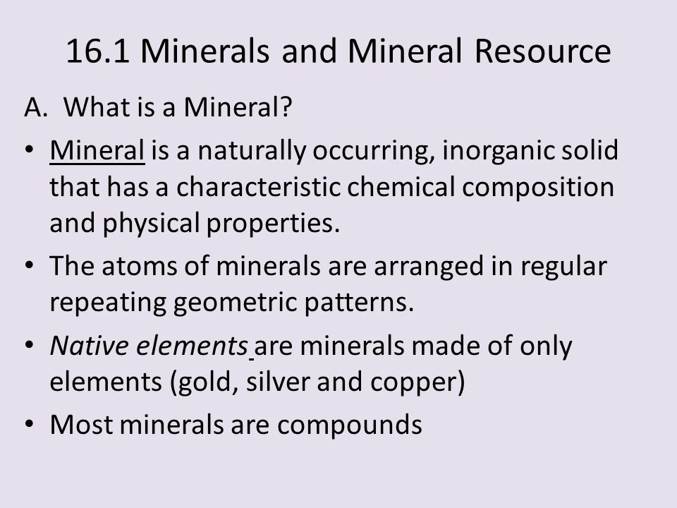 16.1 Minerals and Mineral Resource