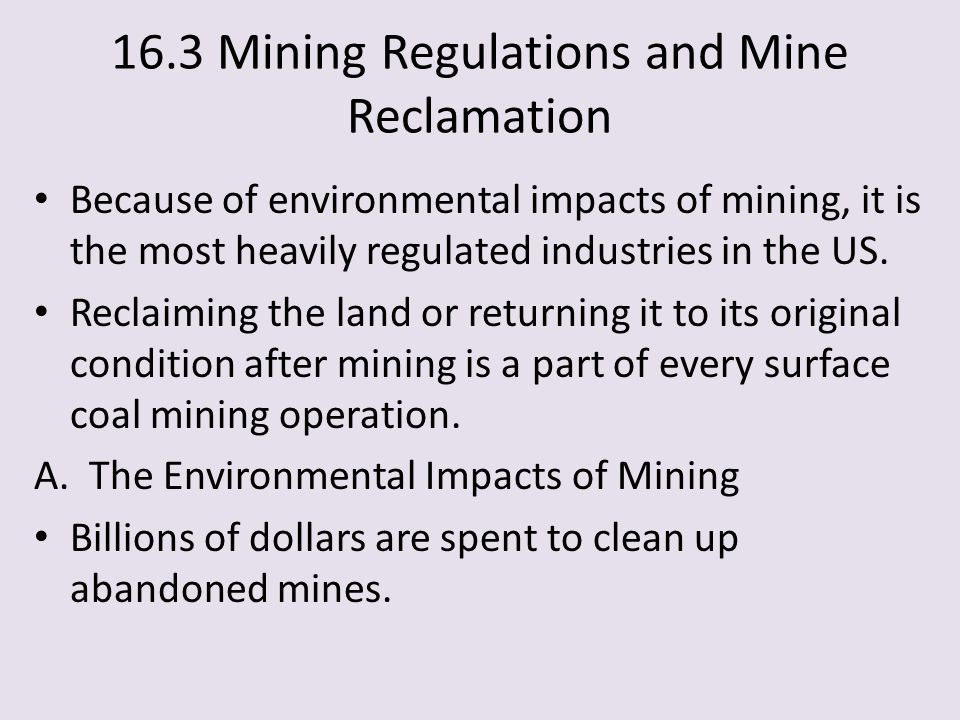 16.3 Mining Regulations and Mine Reclamation