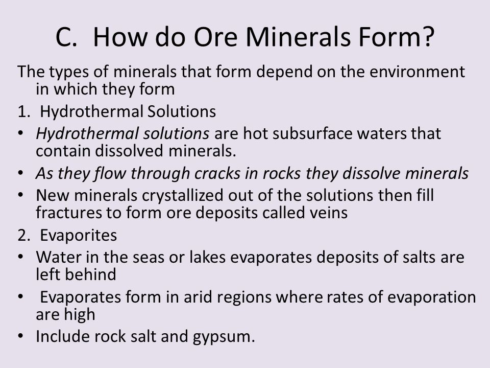 C. How do Ore Minerals Form