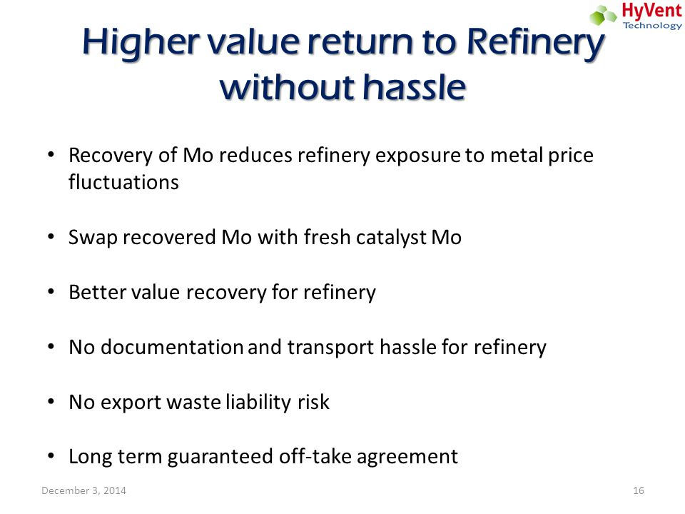 Higher value return to Refinery without hassle