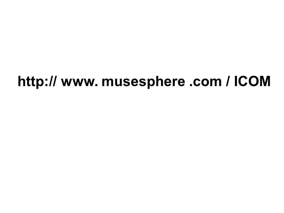 http:// www. musesphere .com / ICOM