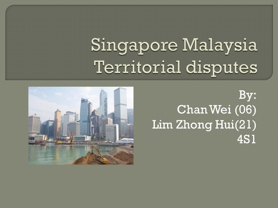Singapore Malaysia Territorial disputes