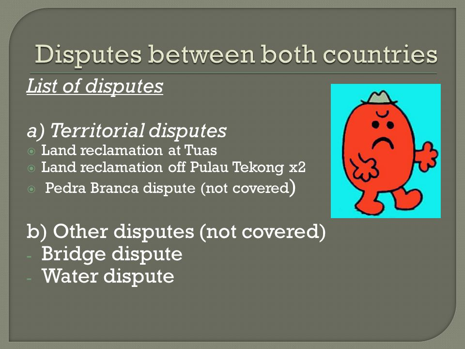 Disputes between both countries