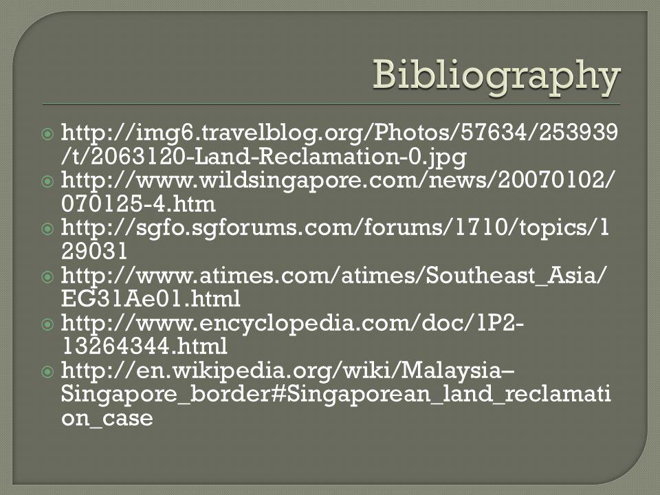 Bibliography http://img6.travelblog.org/Photos/57634/253939/t/2063120-Land-Reclamation-0.jpg.