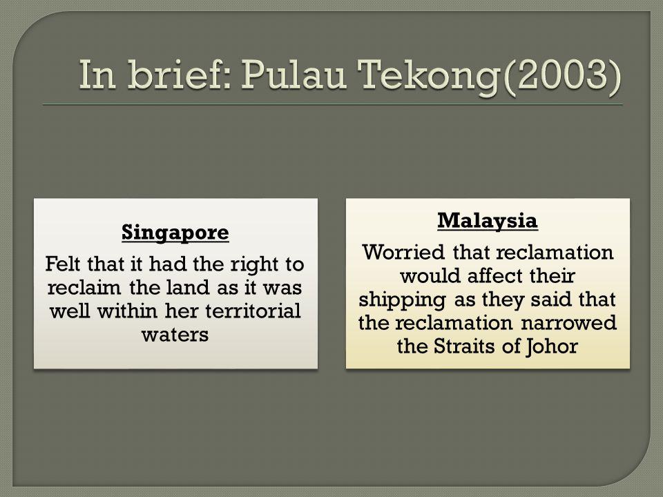 In brief: Pulau Tekong(2003)