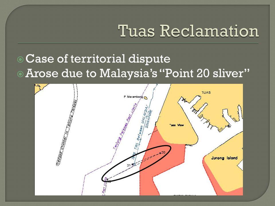Tuas Reclamation Case of territorial dispute