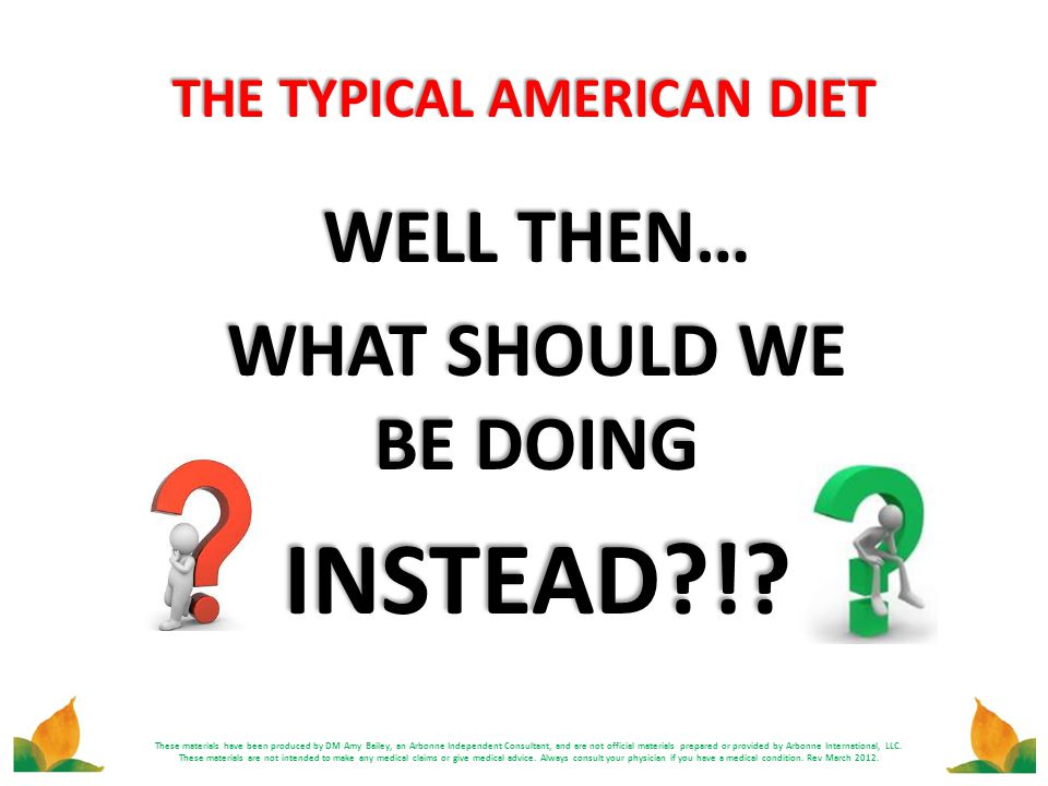 THE TYPICAL AMERICAN DIET